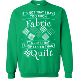 I Shop Faster than I Quilt Crewneck Sweatshirts - Crafter4Life - 9