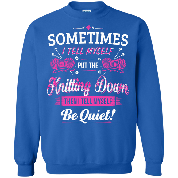 Put the Knitting Down Crewneck Sweatshirts - Crafter4Life - 1