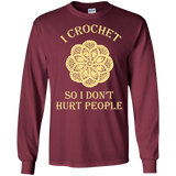 I Crochet So I Don't Hurt People Long Sleeve Ultra Cotton T-Shirt - Crafter4Life - 7