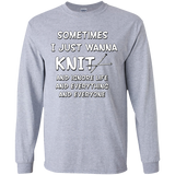 I Just Wanna Knit LS Ultra Cotton T-Shirt