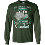I Shop Faster than I Crochet LS Ultra Cotton T-Shirt