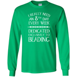 8th Day For Beading LS Ultra Cotton T-Shirt