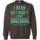 I Bead So I Won't Come Unstrung (aqua) Crewneck Sweatshirts - Crafter4Life - 9