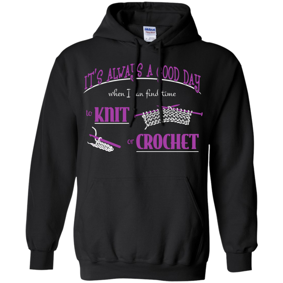 Good Day to Knit or Crochet Hoodies - Crafter4Life - 1