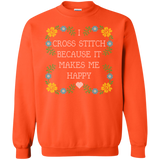 I Cross Stitch Because It Makes Me Happy Crewneck Sweatshirts - Crafter4Life - 9