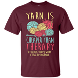 Yarn is Cheaper than Therapy Ultra Cotton T-Shirt