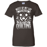 Most of My Life (Quilting) Ladies Custom 100% Cotton T-Shirt - Crafter4Life - 5