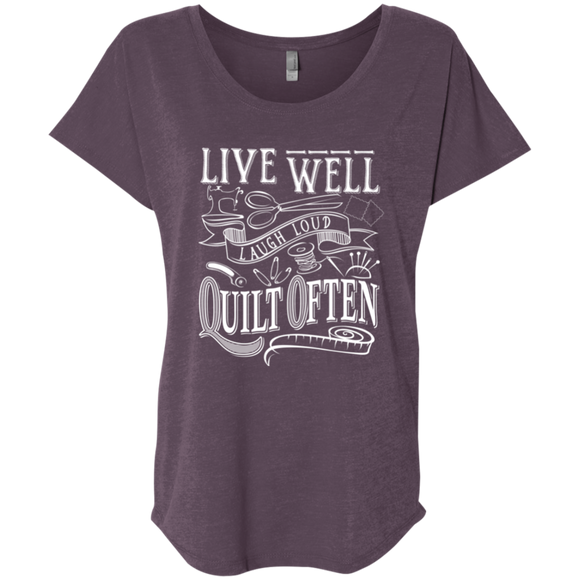 Live Well, Quilt Often Ladies Triblend Dolman Sleeve
