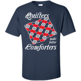 Quilters Make Better Comforters Custom Ultra Cotton T-Shirt - Crafter4Life - 10