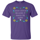 I Cross Stitch Because It Makes Me Happy Custom Ultra Cotton T-Shirt - Crafter4Life - 11