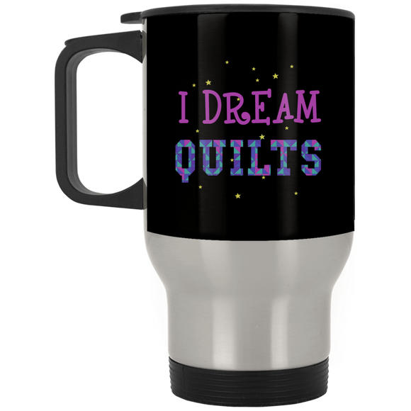 I Dream Quilts Stainless Travel Mug