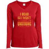 I Bead So I Won't Come Unstrung (gold) Ladies Long Sleeve V-neck Tee - Crafter4Life - 4