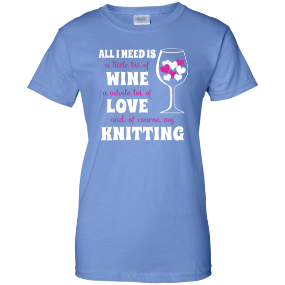 All I Need is Wine-Love-Knitting Ladies Custom 100% Cotton T-Shirt - Crafter4Life - 1