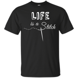 Life is a Stitch Ultra Cotton T-Shirt