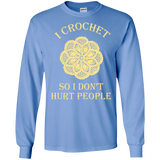 I Crochet So I Don't Hurt People Long Sleeve Ultra Cotton T-Shirt - Crafter4Life - 6