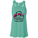 If I Can't Take My Knitting Flowy Racerback Tank