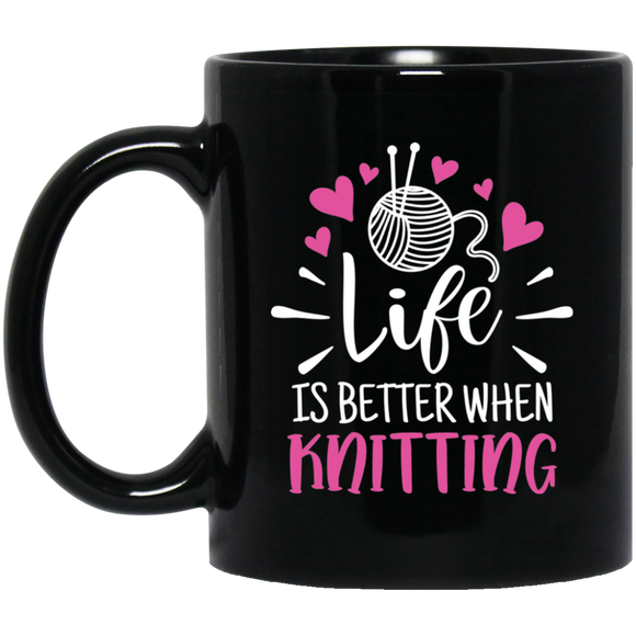Life is Better When Knitting Black Mugs