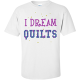I Dream Quilts Custom Ultra Cotton T-Shirt - Crafter4Life - 4