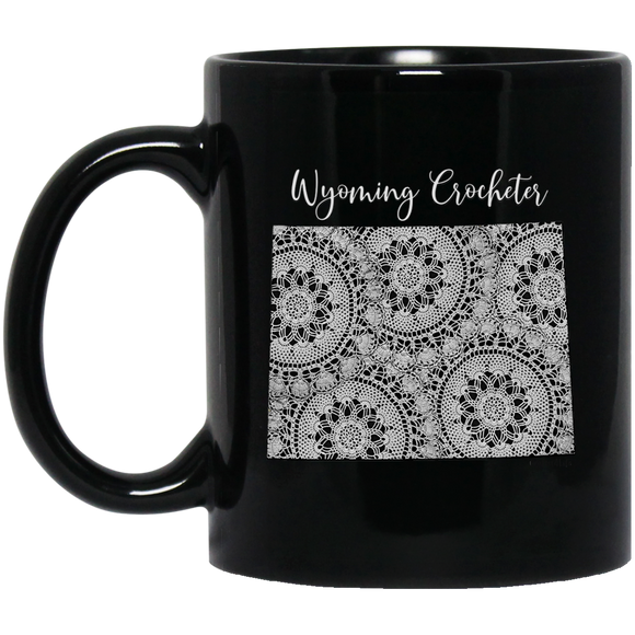 Wyoming Crocheter Black Mugs