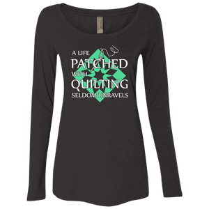 Quilting Seldom Unravels Ladies Triblend LS Scoop