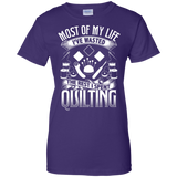 Most of My Life (Quilting) Ladies Custom 100% Cotton T-Shirt - Crafter4Life - 14