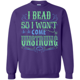 I Bead So I Won't Come Unstrung (aqua) Crewneck Sweatshirts - Crafter4Life - 10