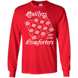 Quilters Make Better Comforters Long Sleeve Ultra Cotton T-Shirt - Crafter4Life - 7
