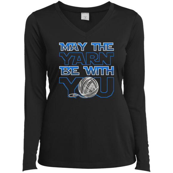 May the Yarn be with You Ladies LS Performance V-Neck T-Shirt