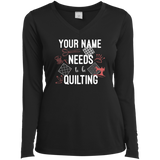 Needs to be Quilting - Personalized Ladies Long Sleeve Shirts