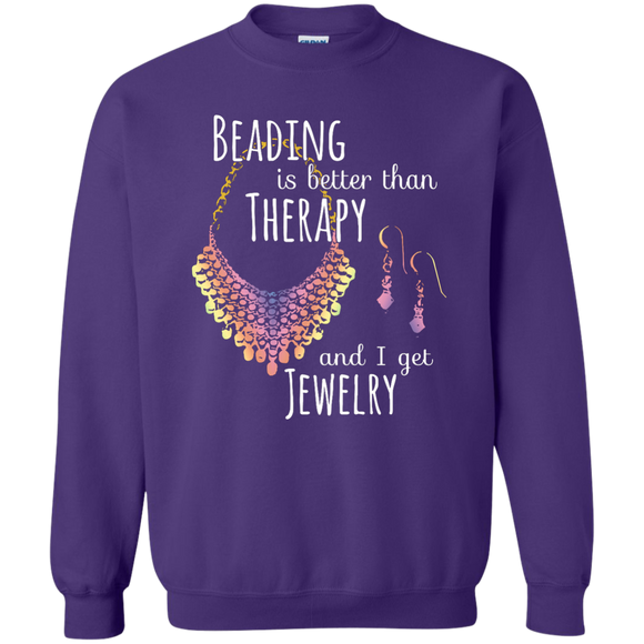 Beading is Better than Therapy Crewneck Pullover Sweatshirt