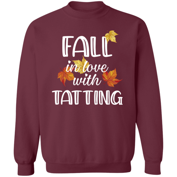 Fall in Love with Tatting Crewneck Pullover Sweatshirt