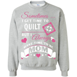 Time-Quilt-Mom Crewneck Sweatshirts - Crafter4Life - 2