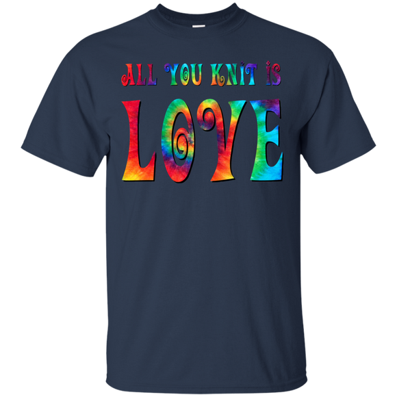 All You Knit is Love Ultra Cotton T-Shirt
