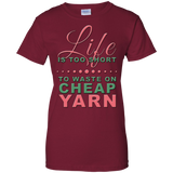 Life is Too Short to Use Cheap Yarn Ladies Custom 100% Cotton T-Shirt - Crafter4Life - 5