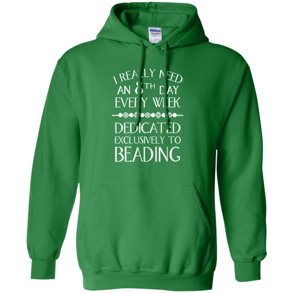 8th Day For Beading Pullover Hoodie