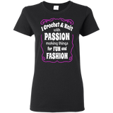I Crochet & Knit with Passion Ladies Cotton T-Shirt