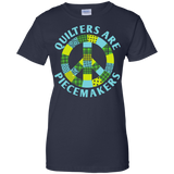 Quilters are Piecemakers Ladies Custom 100% Cotton T-Shirt - Crafter4Life - 8