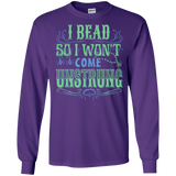 I Bead So I Won't Come Unstrung (aqua) Long Sleeve Ultra Cotton T-Shirt - Crafter4Life - 10