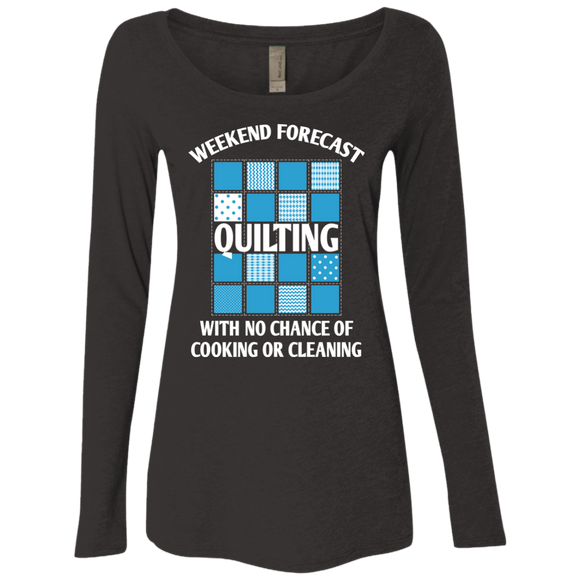 Weekend Forecast: Quilting Ladies Triblend LS Scoop