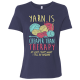 Yarn is Cheaper than Therapy Ladies Relaxed Jersey Short-Sleeve T-Shirt