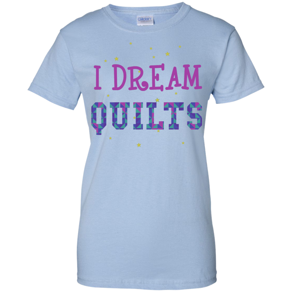 I Dream Quilts Ladies Custom 100% Cotton T-Shirt - Crafter4Life - 1