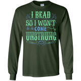 I Bead So I Won't Come Unstrung (aqua) Long Sleeve Ultra Cotton T-Shirt - Crafter4Life - 5