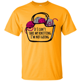 If I Can't Take My Knitting Ultra Cotton T-Shirt