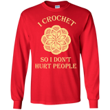 I Crochet So I Don't Hurt People Long Sleeve Ultra Cotton T-Shirt - Crafter4Life - 8