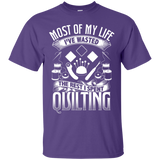 Most of My Life (Quilting) Custom Ultra Cotton T-Shirt - Crafter4Life - 10