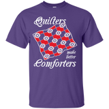 Quilters Make Better Comforters Custom Ultra Cotton T-Shirt - Crafter4Life - 11