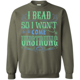 I Bead So I Won't Come Unstrung (aqua) Crewneck Sweatshirts - Crafter4Life - 6