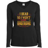 I Bead So I Won't Come Unstrung (gold) Ladies Long Sleeve V-neck Tee - Crafter4Life - 1
