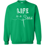 Life is a Stitch Crewneck Pullover Sweatshirt