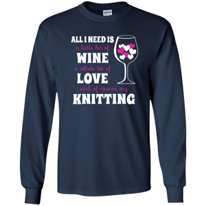 All I Need is Wine-Love-Knitting Long Sleeve Ultra Cotton Tshirt - Crafter4Life - 1